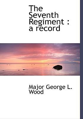 The Seventh Regiment