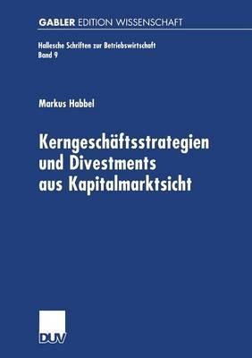 Kerngeschäftsstrategien Und Divestments Aus Kapitalmarktsicht