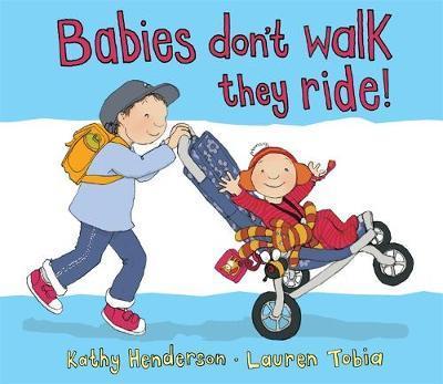 Babies Don't Walk