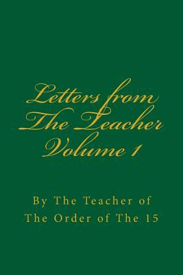 Letters from The Teacher Volume 1