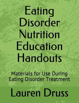 Eating Disorder Nutrition Education Handouts