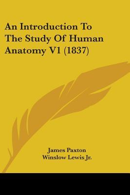An Introduction to the Study of Human Anatomy
