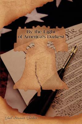 By the Light of America's Darkest