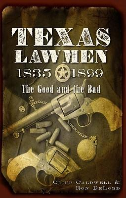 Texas Lawmen, 1835-1899