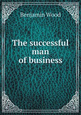 The Successful Man of Business