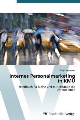 Internes Personalmarketing in KMU