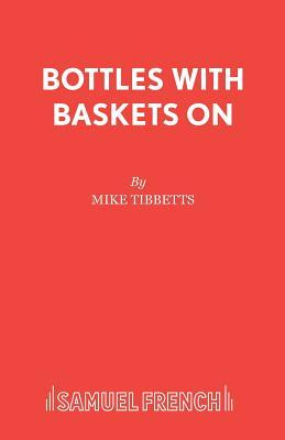 Bottles with Baskets on