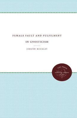 Female Fault and Fulfilment in Gnosticism