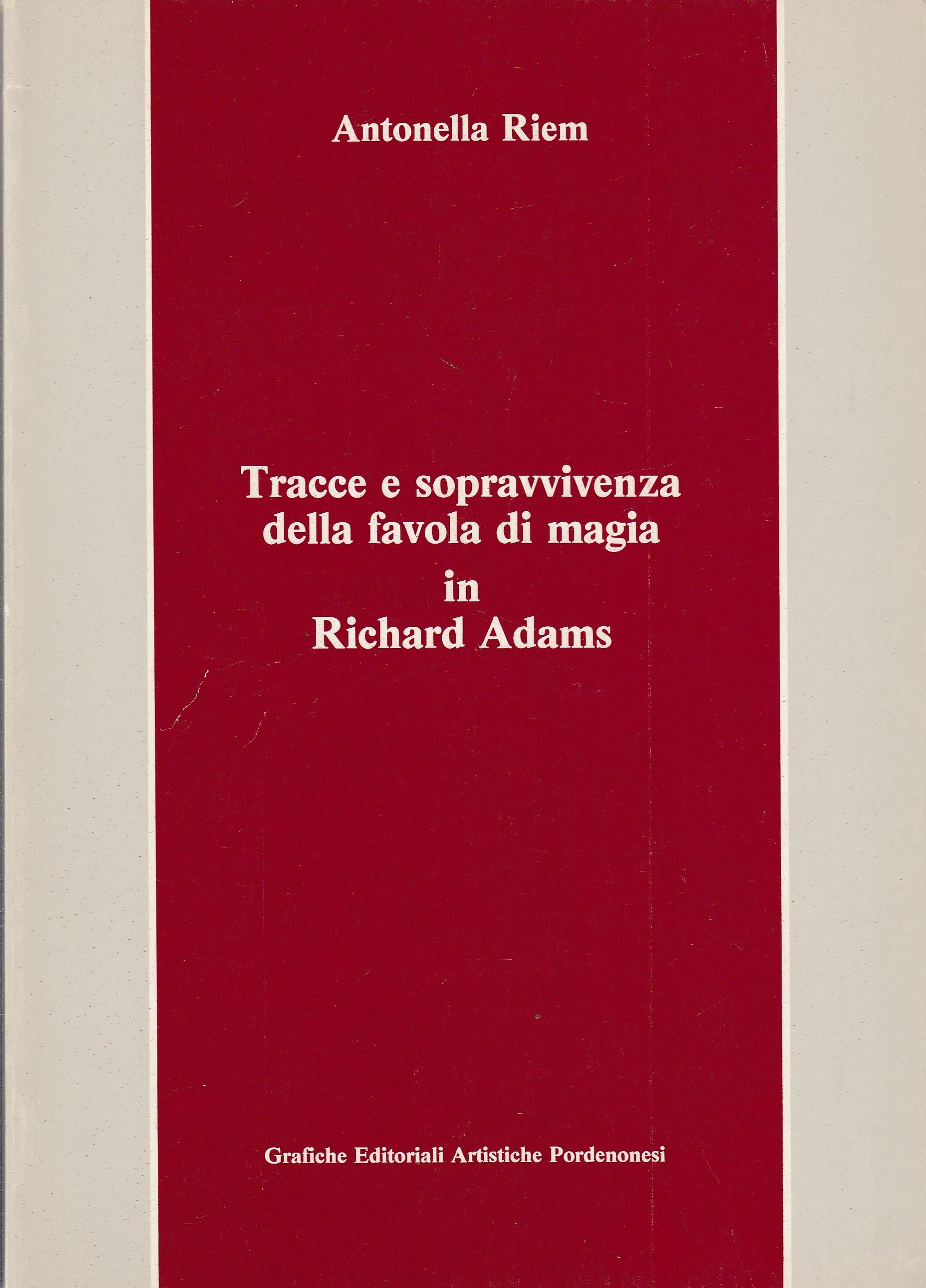 Tracce e sopravvivenza della favola di magia in Richard Adams