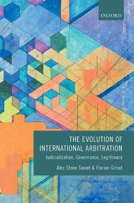 The Evolution of International Arbitration