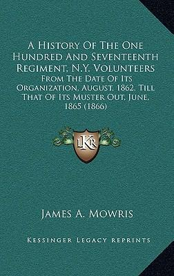 A History of the One Hundred and Seventeenth Regiment, N.Y. Volunteers