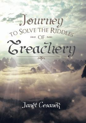 Journey to Solve the Riddles of Treachery