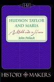 Hudson Taylor & Mari...