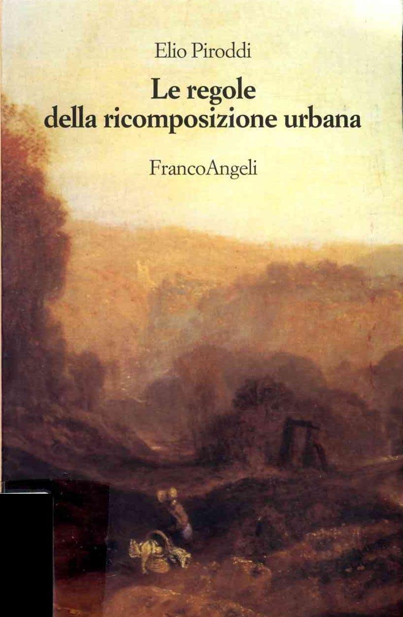 Le regole della ricomposizione urbana
