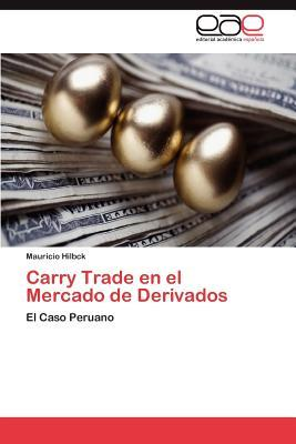 Carry Trade en el Mercado de Derivados