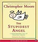 The Stupidest Angel ...