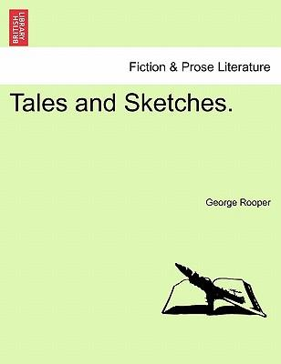 Tales and Sketches.