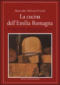 La cucina dell'Emilia Romagna