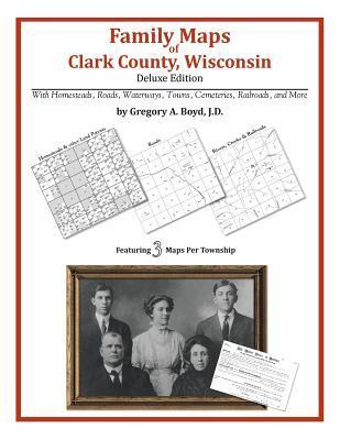 Family Maps of Clark County, Wisconsin