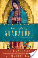 Our Lady of Guadalup...