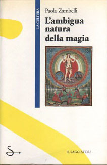 L'ambigua natura della magia