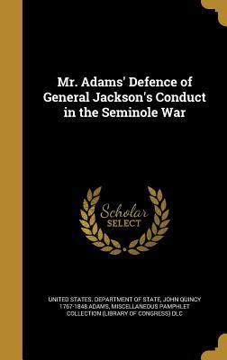 MR ADAMS DEFENCE OF GENERAL JA