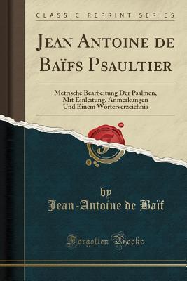 Jean Antoine de Baïfs Psaultier