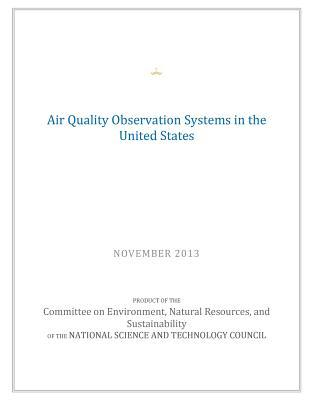 Air Quality Observation Systems in the United States