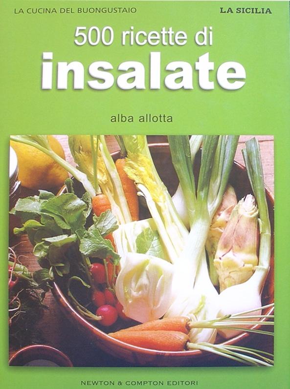 500 ricette di insalate