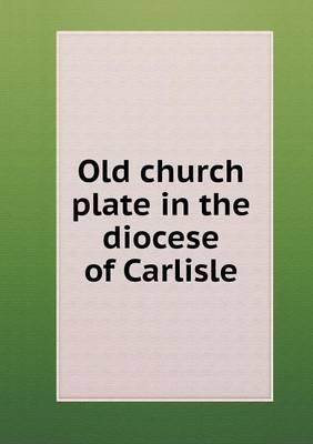 Old Church Plate in ...