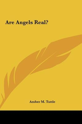 Are Angels Real? Are...