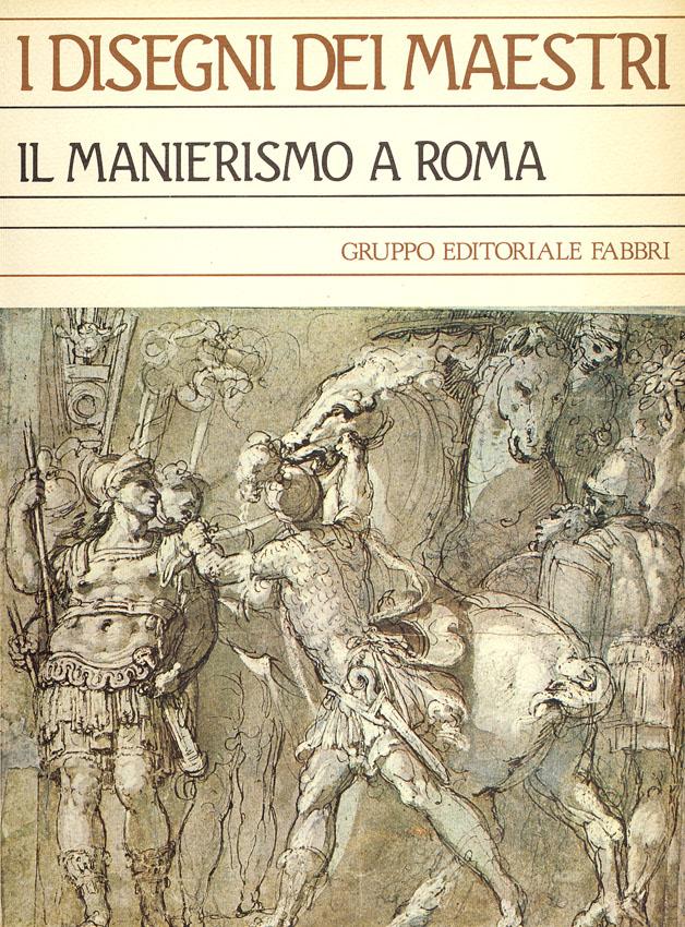 Il manierismo a Roma