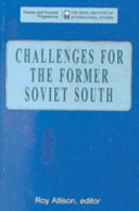 Challenges for the former Soviet south