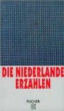 Die Niederlande erzählen: 15 Erzählungen