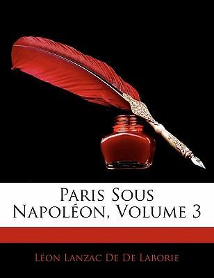 Paris Sous Napol On, Volume 3