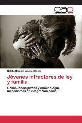 Jóvenes infractores de ley y familia