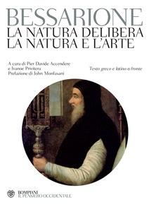 La natura delibera - La natura e l'arte
