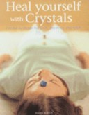 Heal Yourself with Crystals