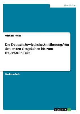 Die Deutsch-Sowjetische Annäherung