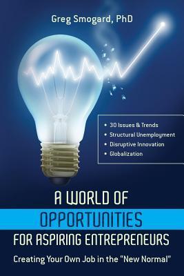 A World of Opportunities for Aspiring Entrepreneurs