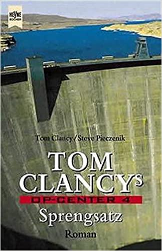 Tom Clancys OP-Center 4. Sprengsatz.