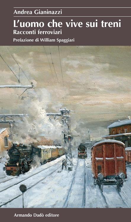 L'uomo che vive sui treni