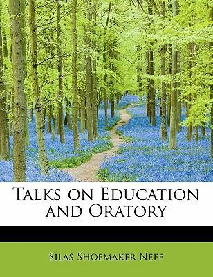 Talks on Education and Oratory