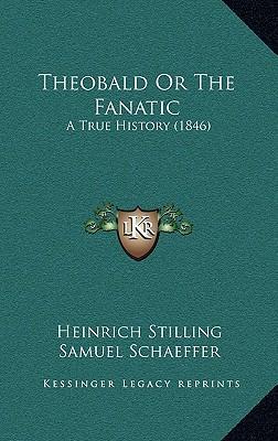 Theobald or the Fanatic