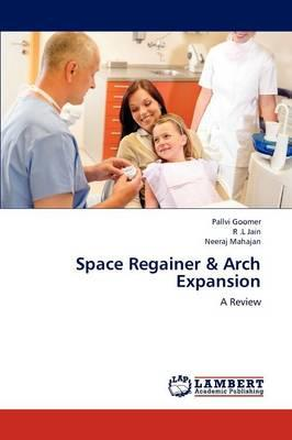 Space Regainer & Arch Expansion