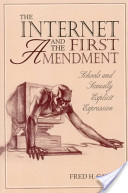 The Internet and the First Amendment