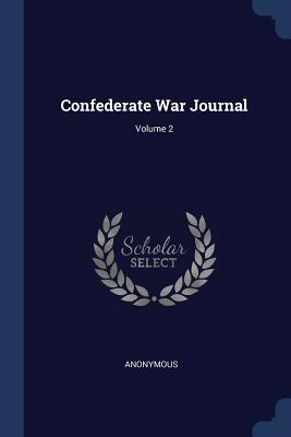 Confederate War Journal; Volume 2
