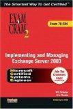 MCSA/MCSE Implementing and Managing Exchange Server 2003 Exam Cram 2