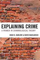 Explaining Crime