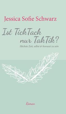 Ist TickTack nur TakTik?